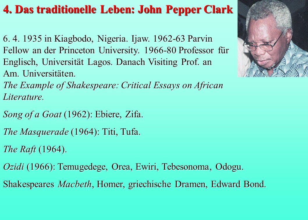 4. Das traditionelle Leben: John Pepper Clark
