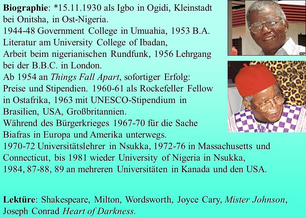 Biographie: *15.11.1930 als Igbo in Ogidi, Kleinstadt