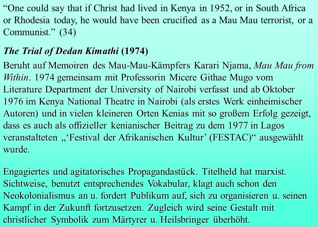 One could say that if Christ had lived in Kenya in 1952, or in South Africa or Rhodesia today, he would have been crucified as a Mau Mau terrorist, or a Communist. (34)