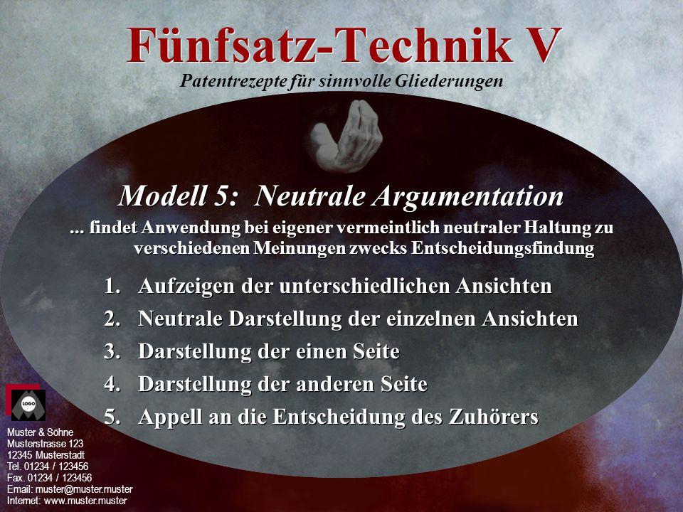 Fünfsatz-Technik V Modell 5: Neutrale Argumentation