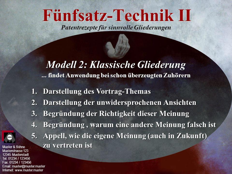 Fünfsatz-Technik II Modell 2: Klassische Gliederung