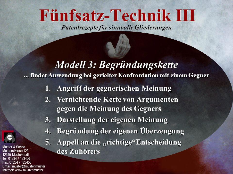 Fünfsatz-Technik III Modell 3: Begründungskette