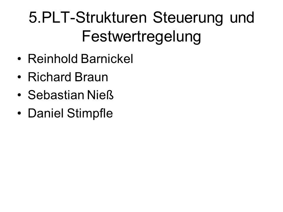 5.PLT-Strukturen Steuerung und Festwertregelung