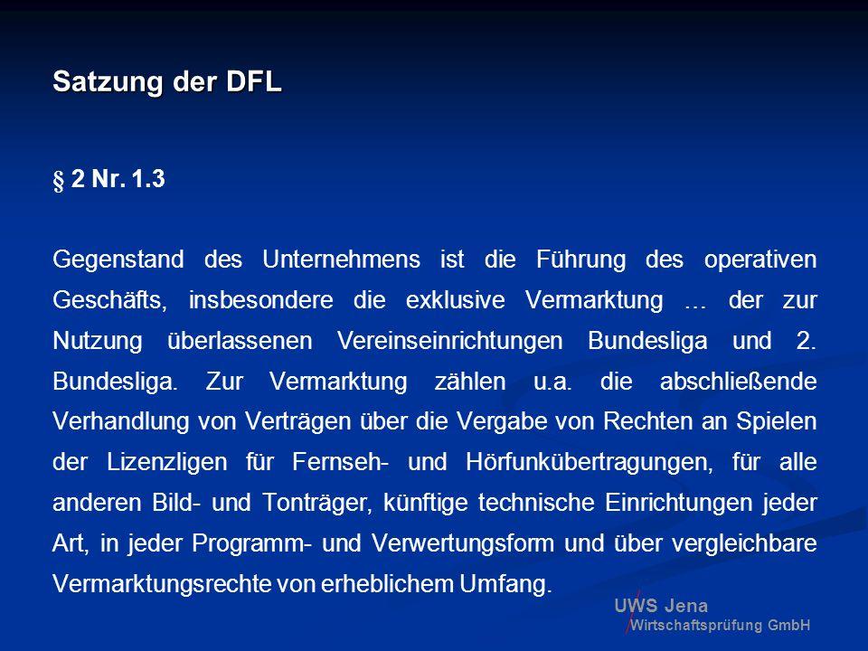 Satzung der DFL § 2 Nr. 1.3.