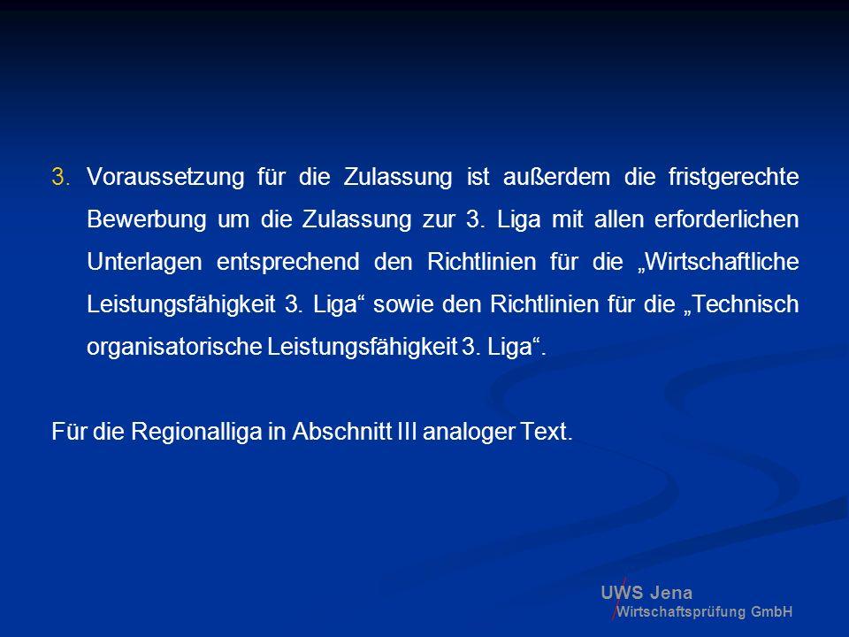 Für die Regionalliga in Abschnitt III analoger Text.