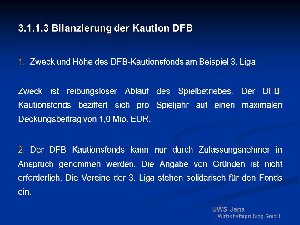 3.1.1.3 Bilanzierung der Kaution DFB