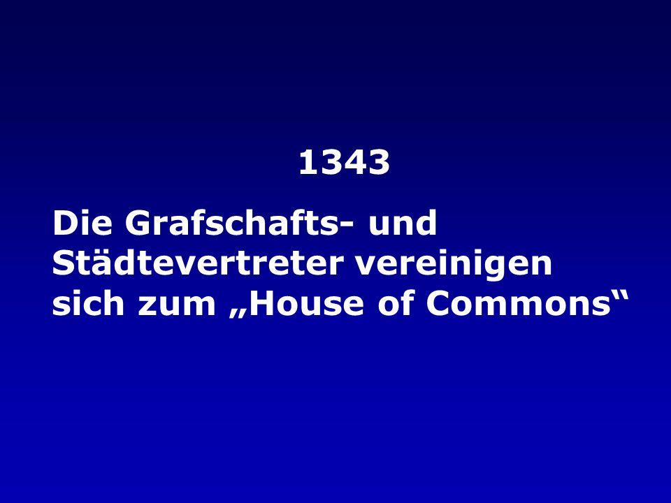 """1343 Die Grafschafts- und Städtevertreter vereinigen sich zum """"House of Commons"""