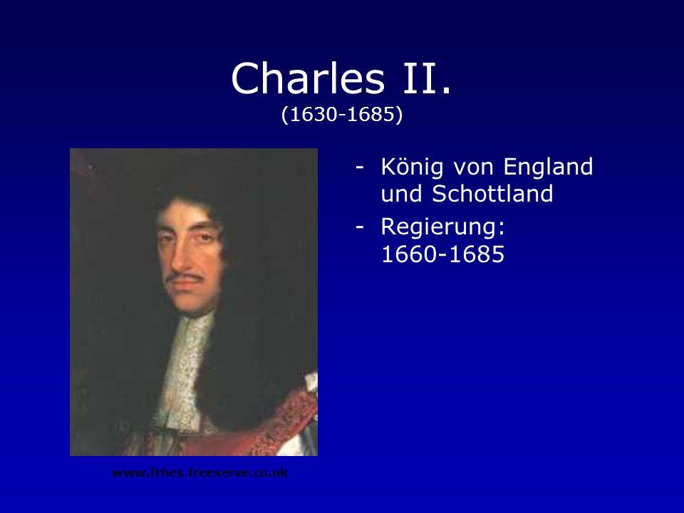 Charles II. (1630-1685) König von England und Schottland