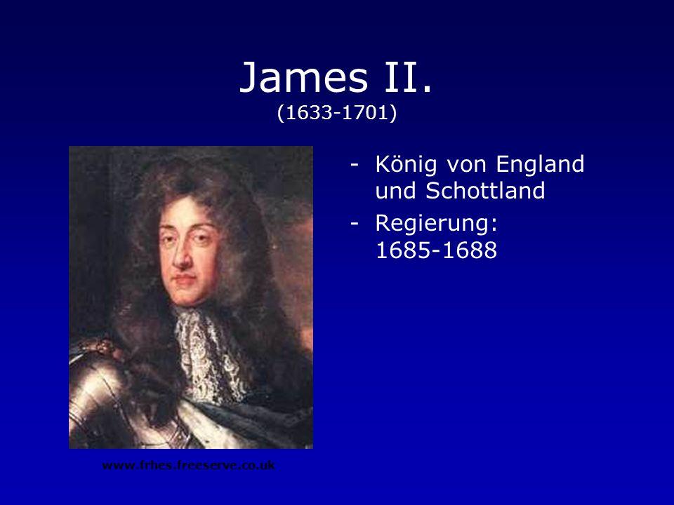James II. (1633-1701) König von England und Schottland