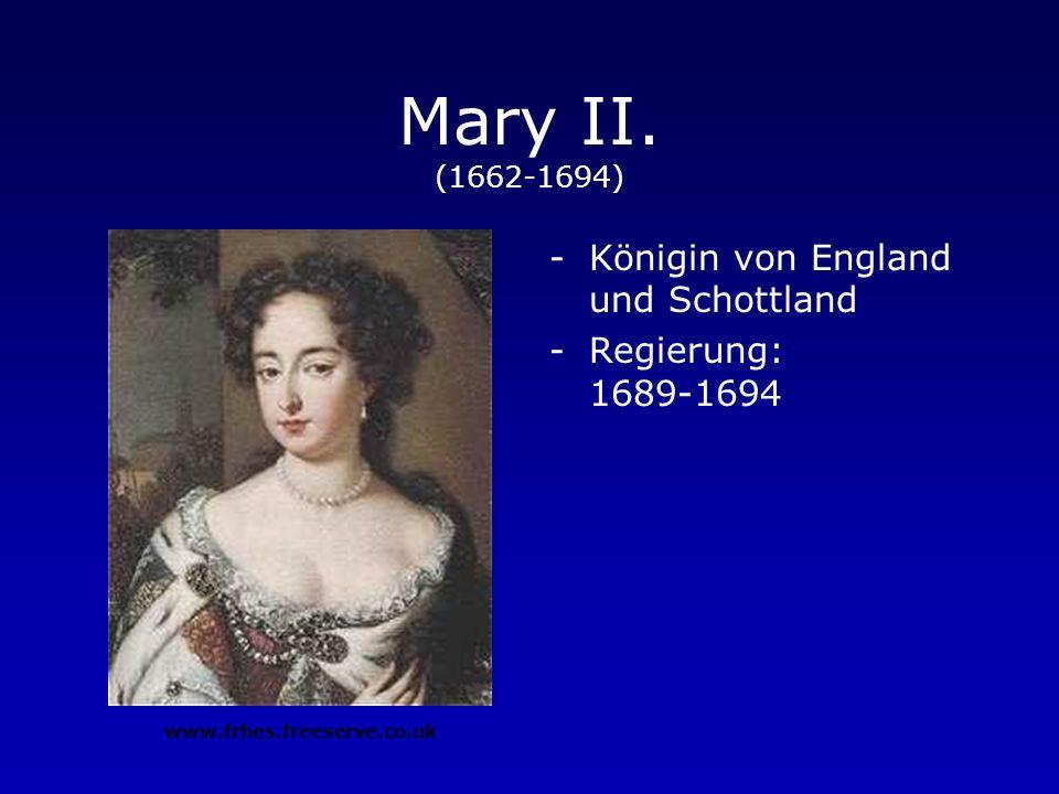 Mary II. (1662-1694) Königin von England und Schottland