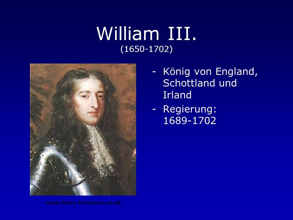 William III. (1650-1702) König von England, Schottland und Irland