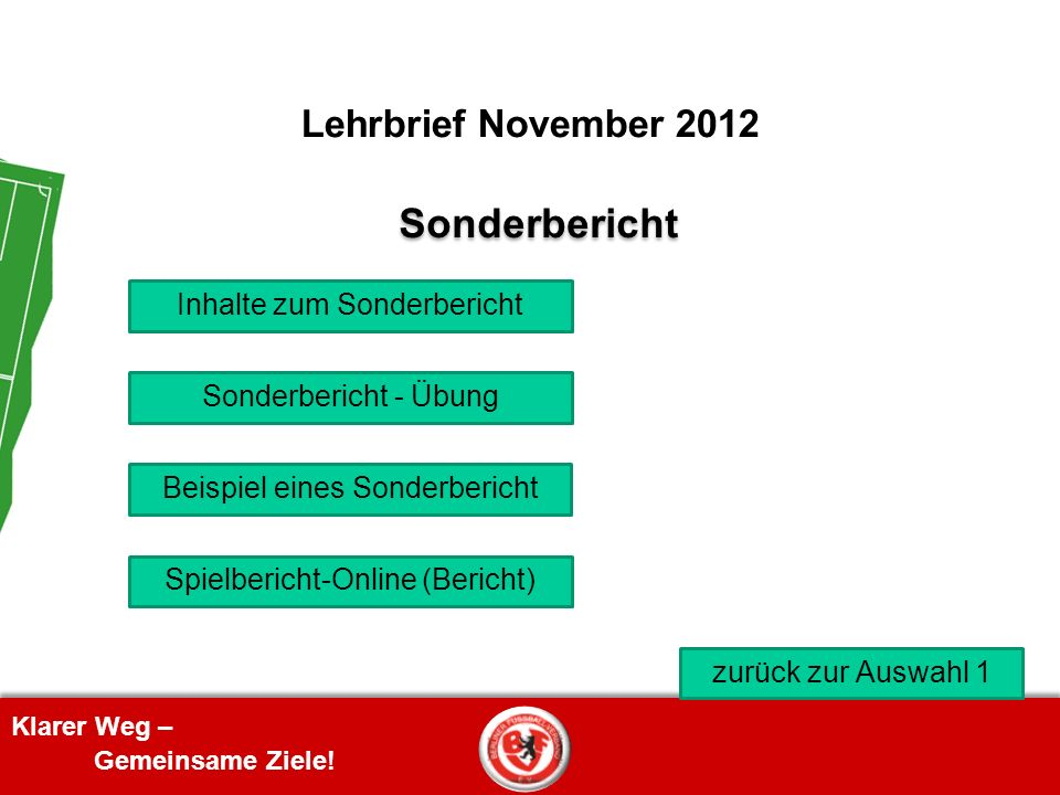 Sonderbericht Lehrbrief November 2012 Inhalte zum Sonderbericht