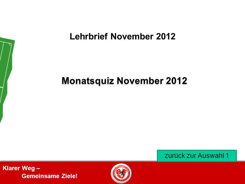 Lehrbrief November 2012 Monatsquiz November 2012 zurück zur Auswahl 1