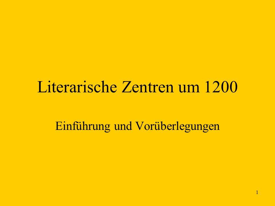 Literarische Zentren um 1200