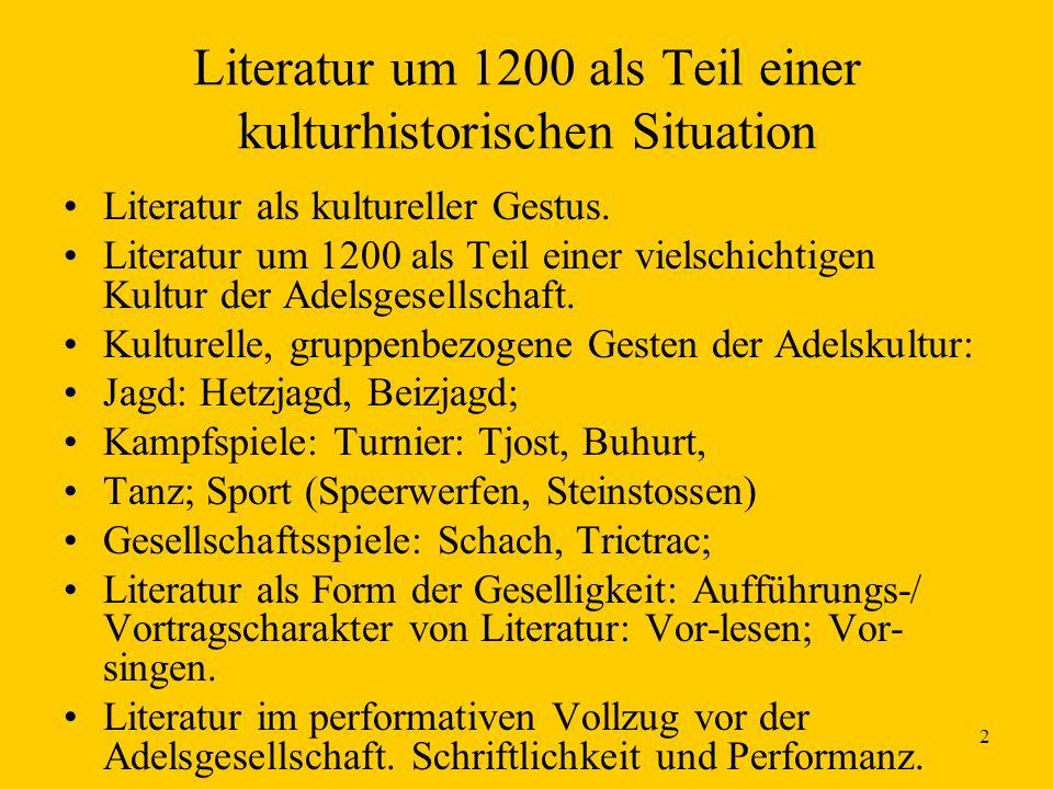Literatur um 1200 als Teil einer kulturhistorischen Situation