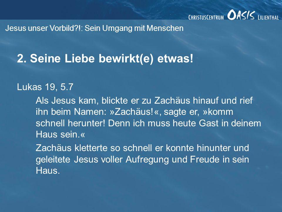 Jesus unser Vorbild !: Sein Umgang mit Menschen