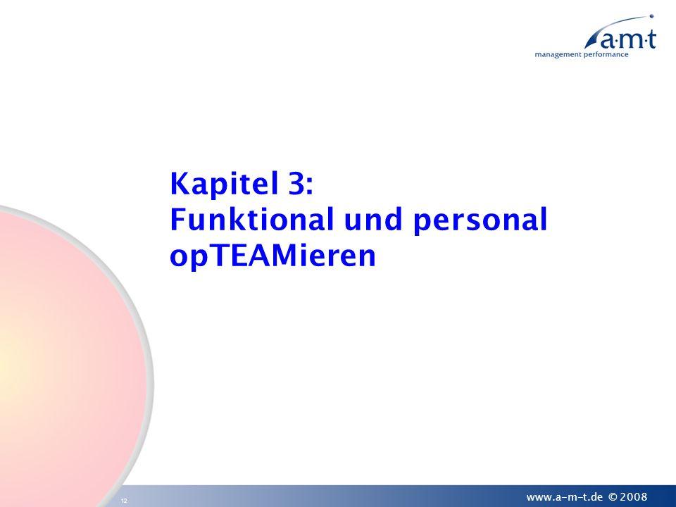 Kapitel 3: Funktional und personal opTEAMieren