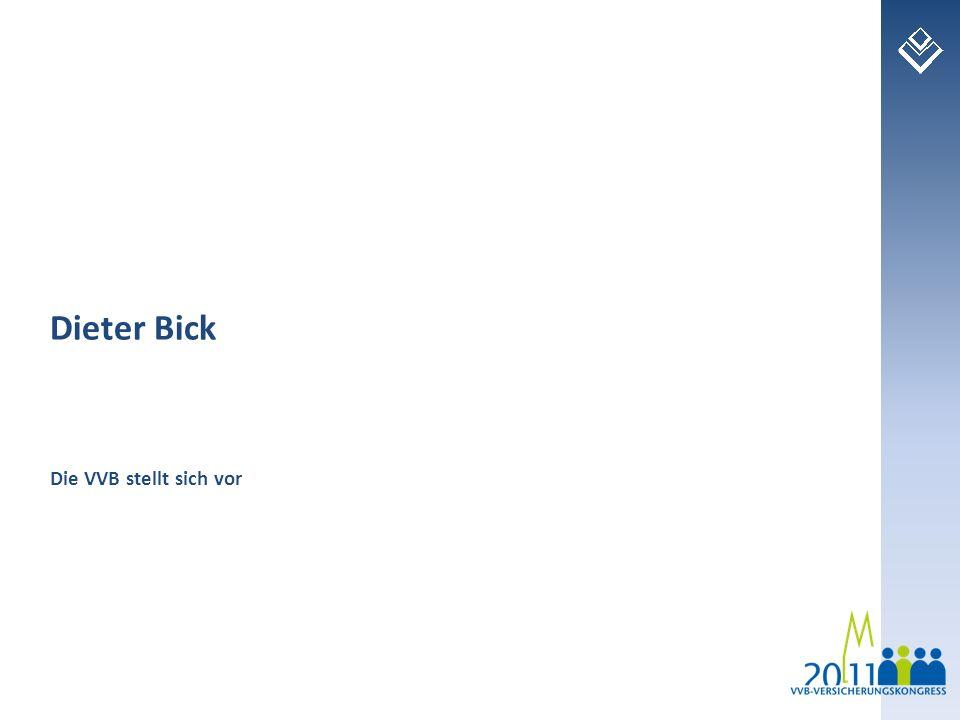 Dieter Bick Die VVB stellt sich vor