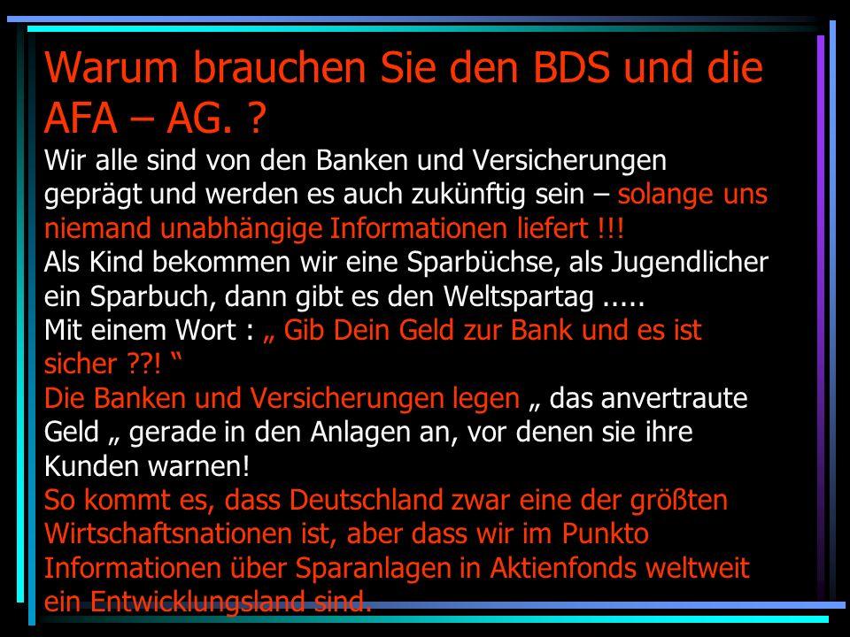 Warum brauchen Sie den BDS und die AFA – AG