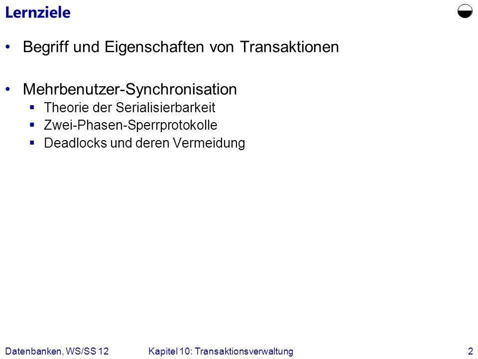  Lernziele Begriff und Eigenschaften von Transaktionen