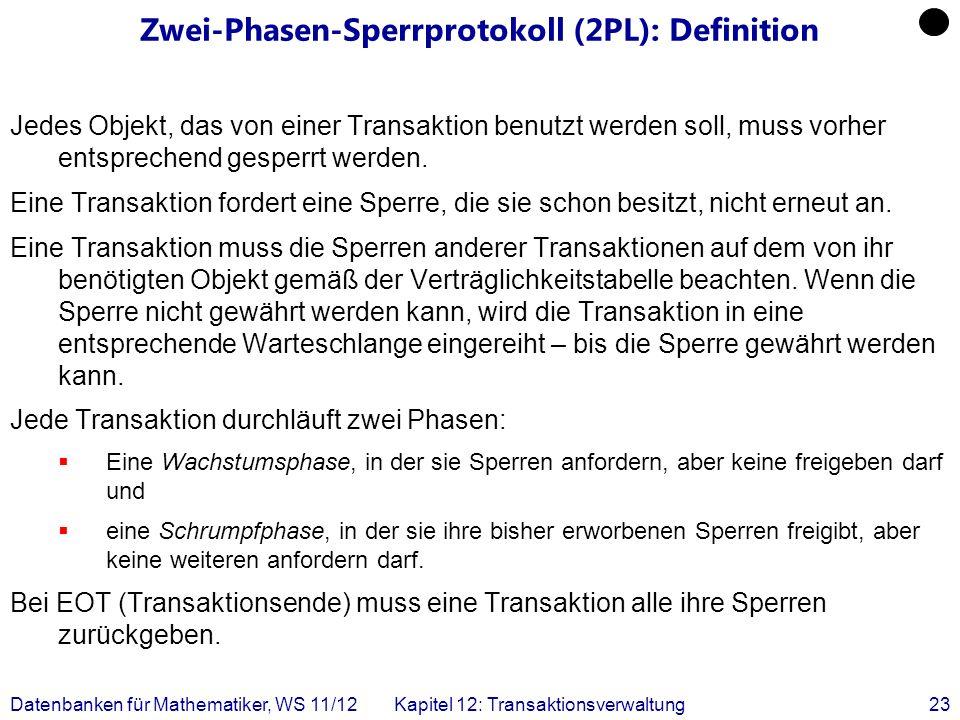 Zwei-Phasen-Sperrprotokoll (2PL): Definition