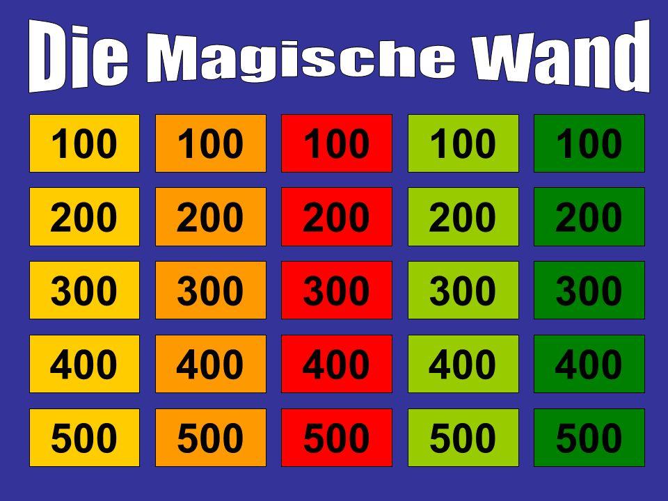 Die Magische Wand100. 100. 100. 100. 100. 200. 200. 200. 200. 200. 300. 300. 300. 300. 300. 400. 400.