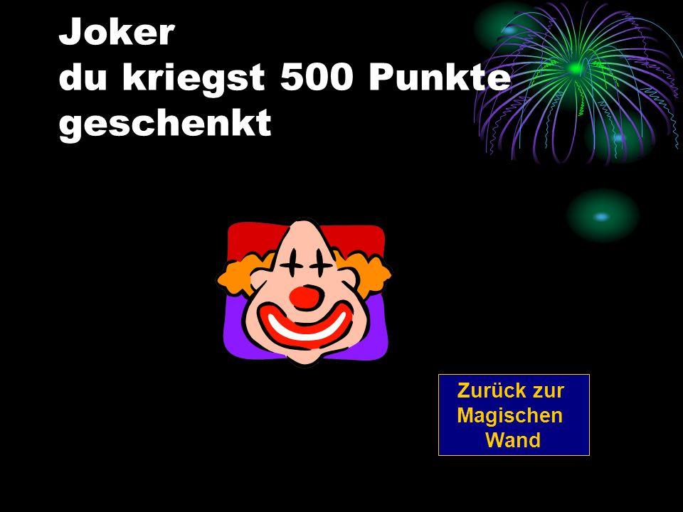 Joker du kriegst 500 Punkte geschenkt