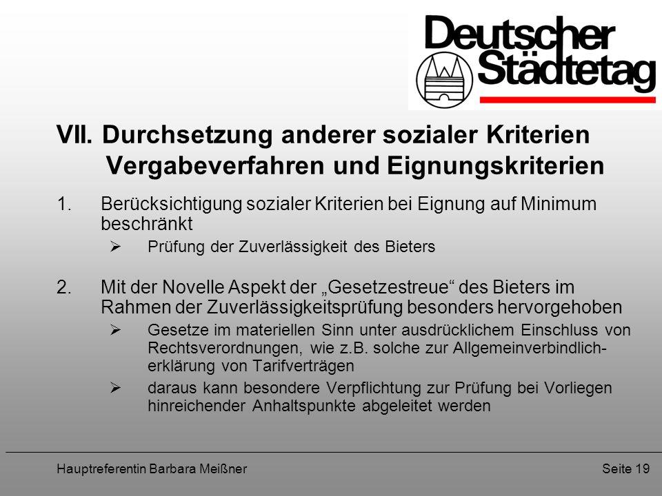 VII. Durchsetzung anderer sozialer Kriterien Vergabeverfahren und Eignungskriterien