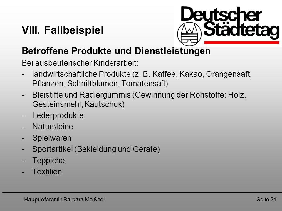 VIII. Fallbeispiel Betroffene Produkte und Dienstleistungen