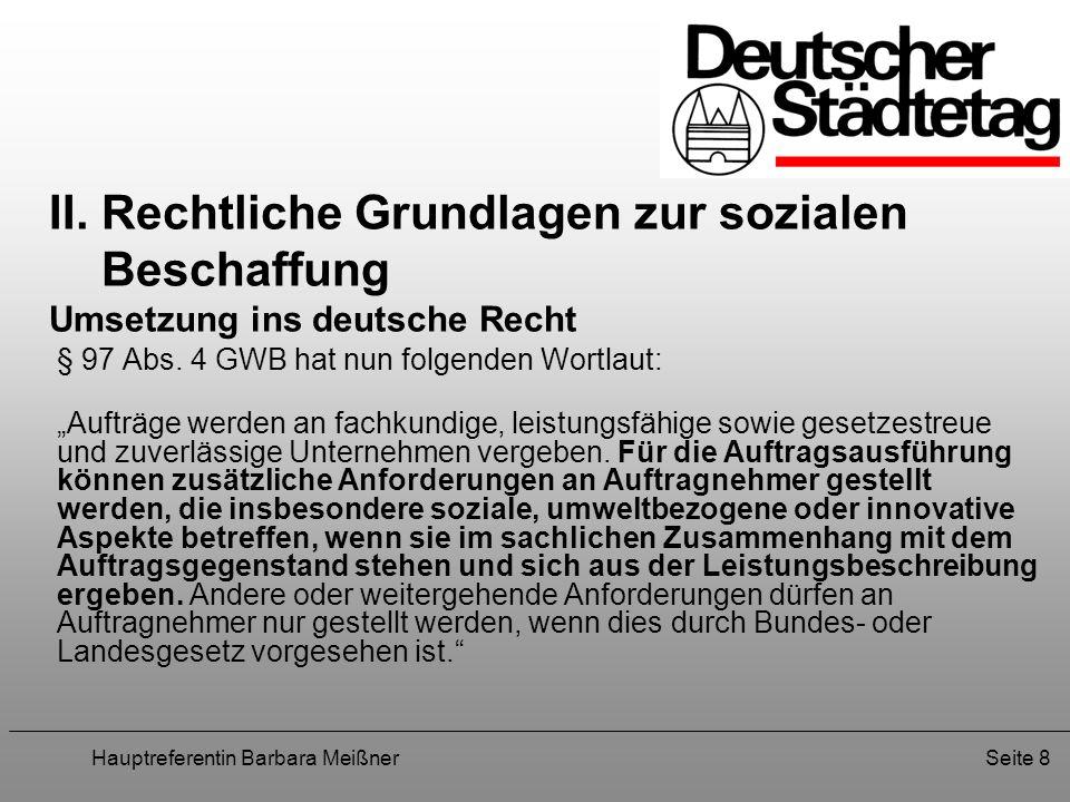 II. Rechtliche Grundlagen zur sozialen Beschaffung Umsetzung ins deutsche Recht