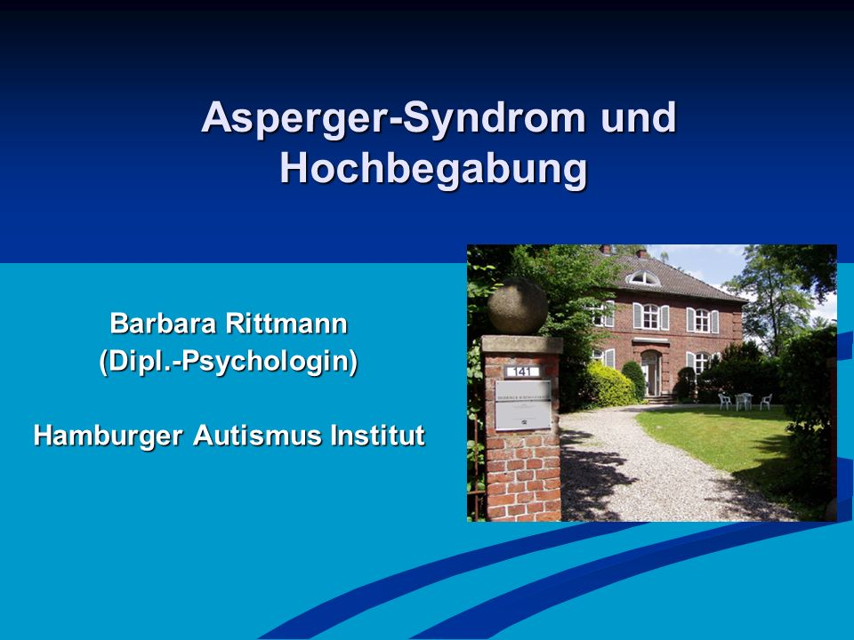 Asperger-Syndrom und Hochbegabung