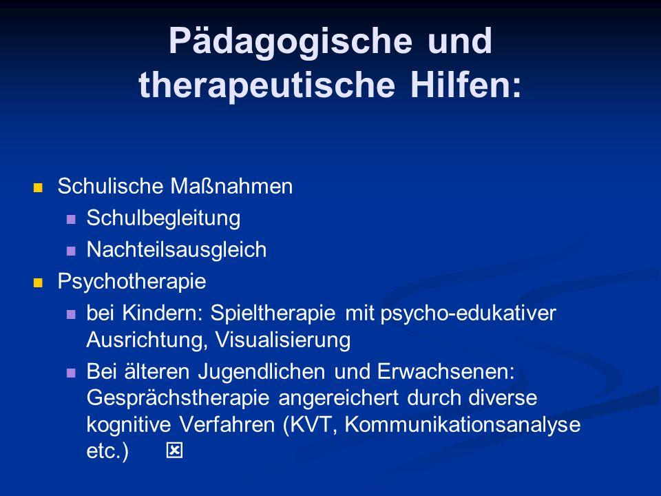 Pädagogische und therapeutische Hilfen: