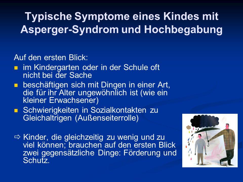 Typische Symptome eines Kindes mit Asperger-Syndrom und Hochbegabung