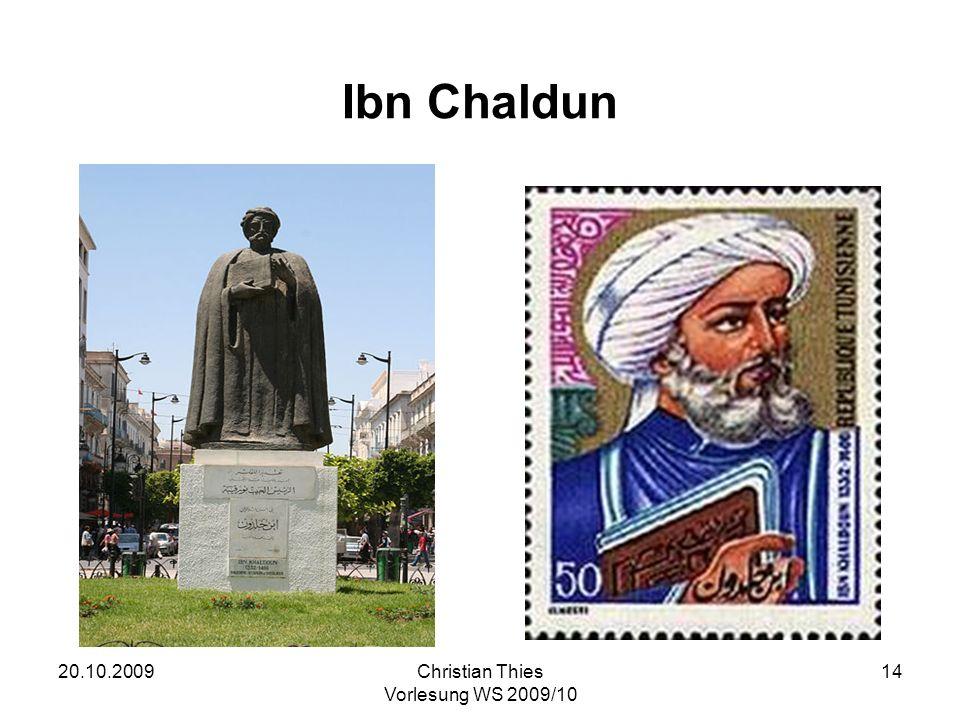 Ibn Chaldun 20.10.2009 Christian Thies Vorlesung WS 2009/10