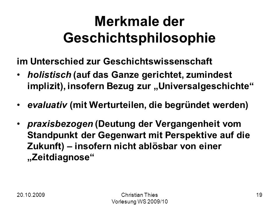 Merkmale der Geschichtsphilosophie