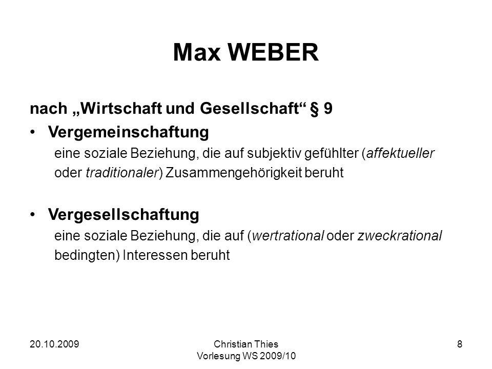"""Max WEBER nach """"Wirtschaft und Gesellschaft § 9 Vergemeinschaftung"""