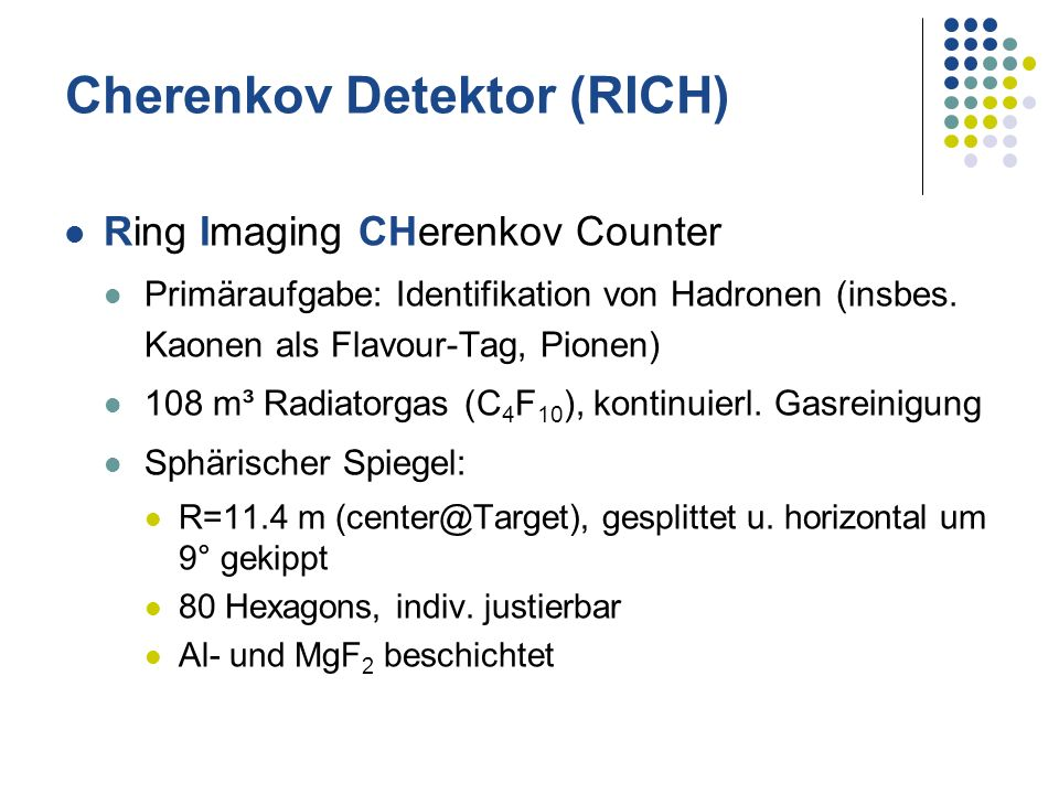 Cherenkov Detektor (RICH)