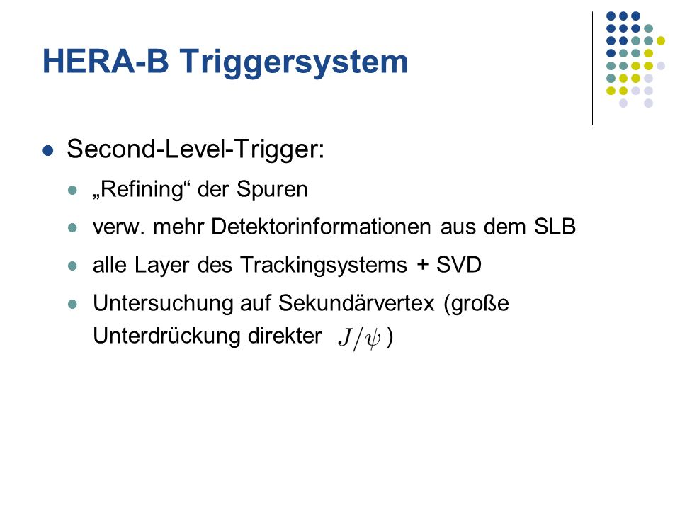 "HERA-B Triggersystem Second-Level-Trigger: ""Refining der Spuren"