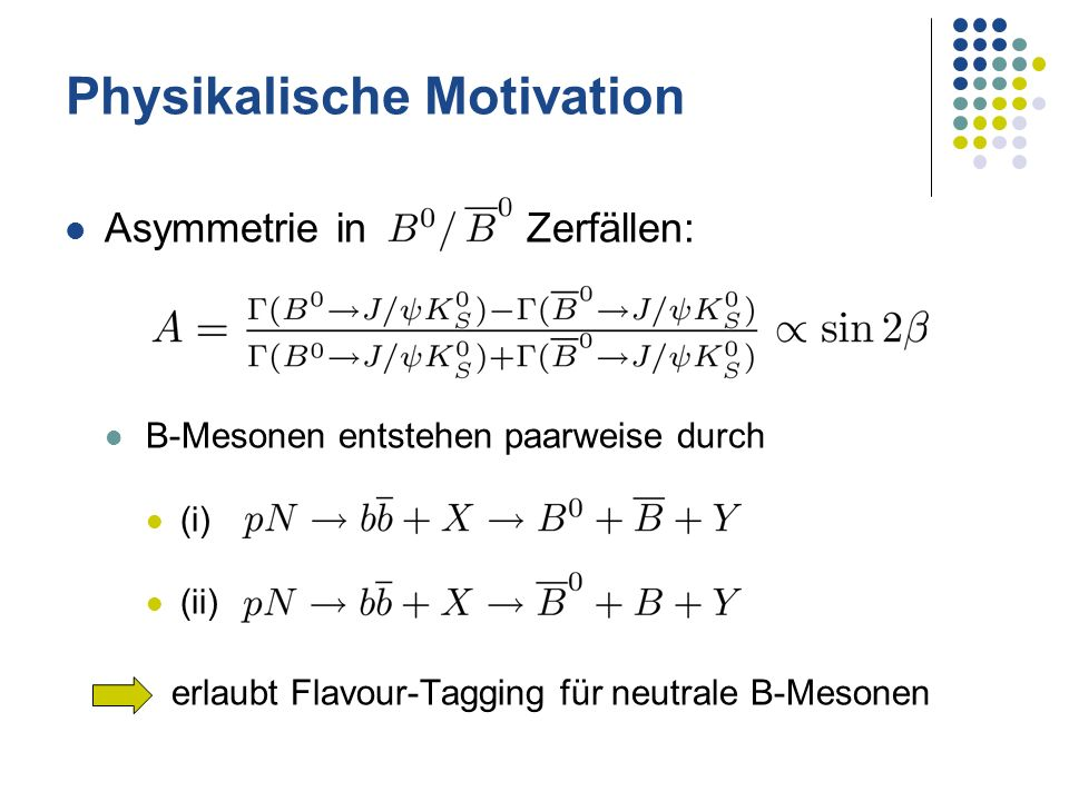 Physikalische Motivation