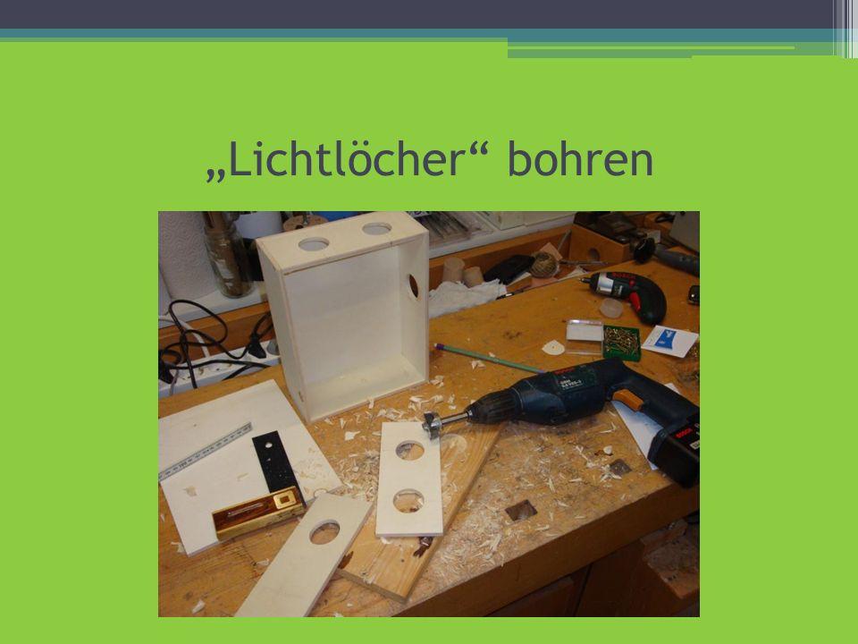 """""""Lichtlöcher bohren"""