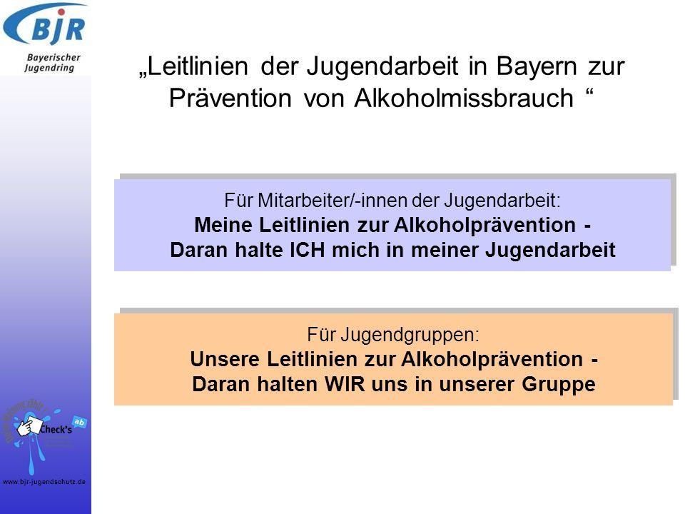 """""""Leitlinien der Jugendarbeit in Bayern zur Prävention von Alkoholmissbrauch"""