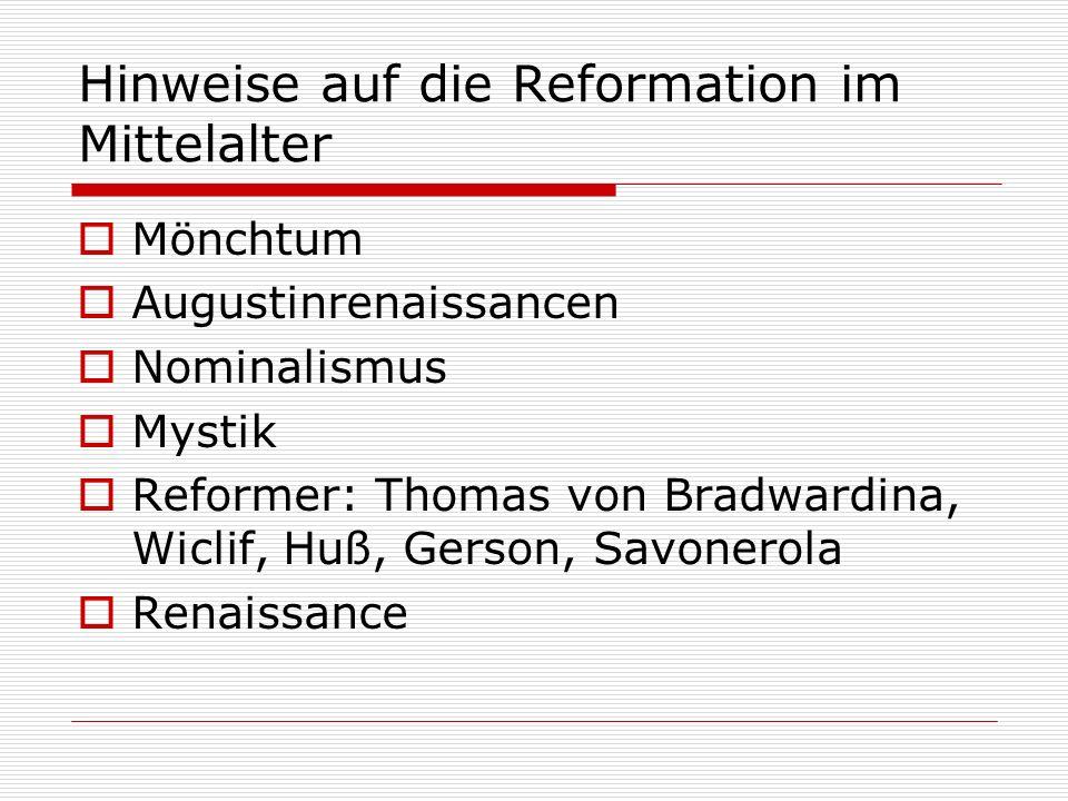 Hinweise auf die Reformation im Mittelalter