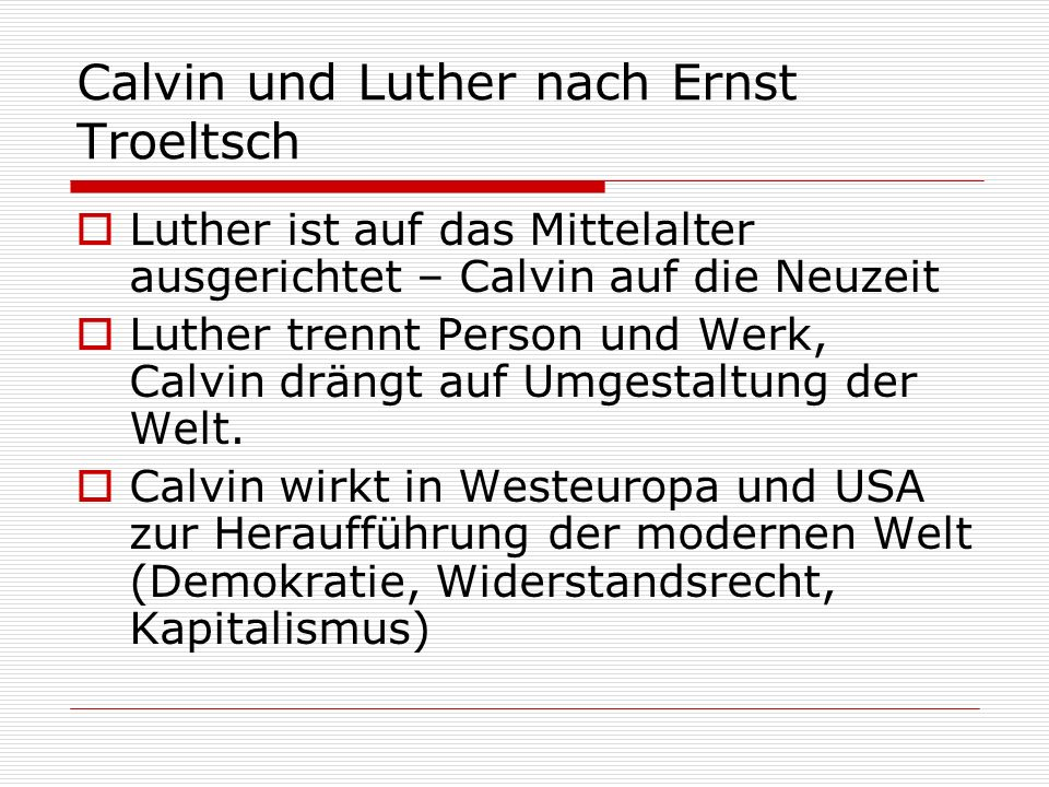 Calvin und Luther nach Ernst Troeltsch