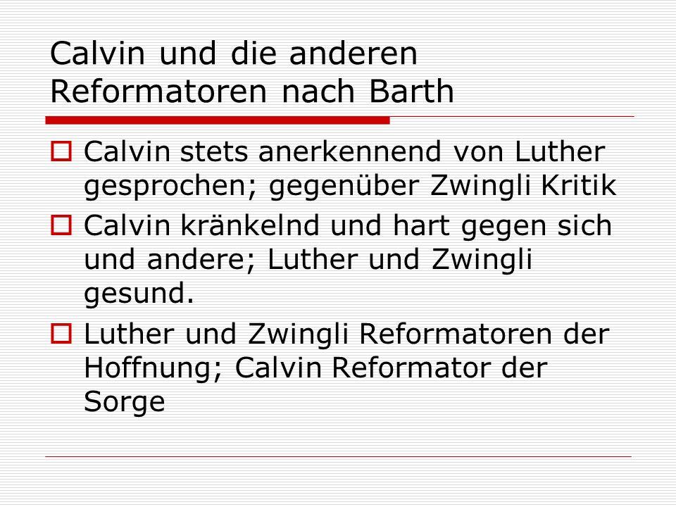 Calvin und die anderen Reformatoren nach Barth