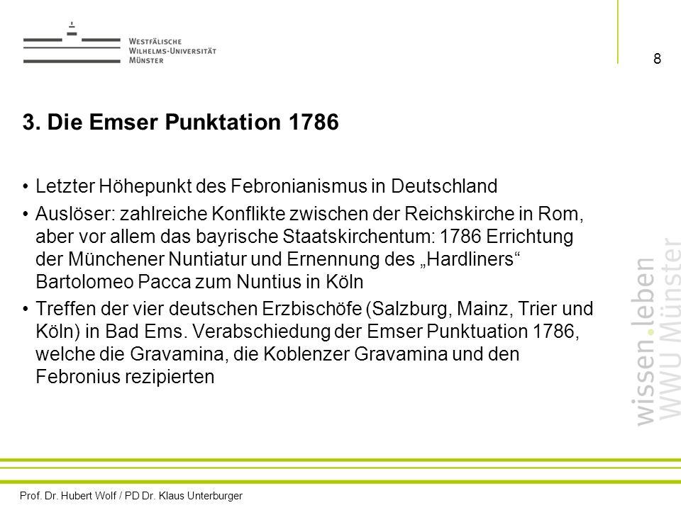 3. Die Emser Punktation 1786 Letzter Höhepunkt des Febronianismus in Deutschland.