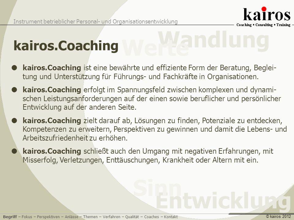 Wandlung Werte Sinn Entwicklung kairos.Coaching