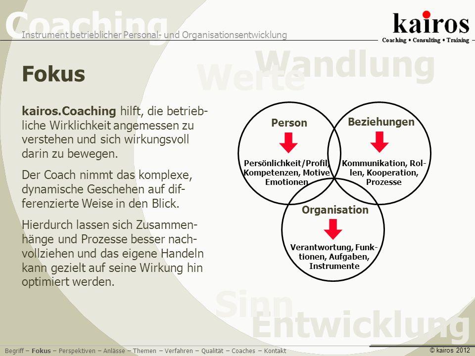 Fokus kairos.Coaching hilft, die betrieb-liche Wirklichkeit angemessen zu verstehen und sich wirkungsvoll darin zu bewegen.