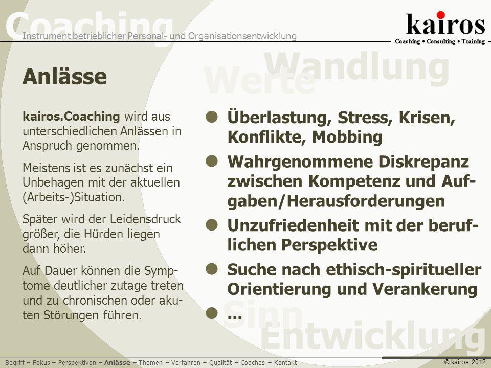 Anlässe Überlastung, Stress, Krisen, Konflikte, Mobbing
