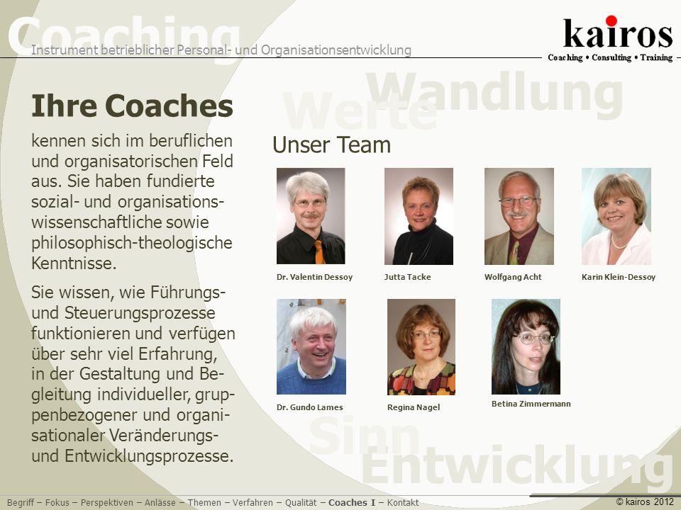 Ihre Coaches Unser Team