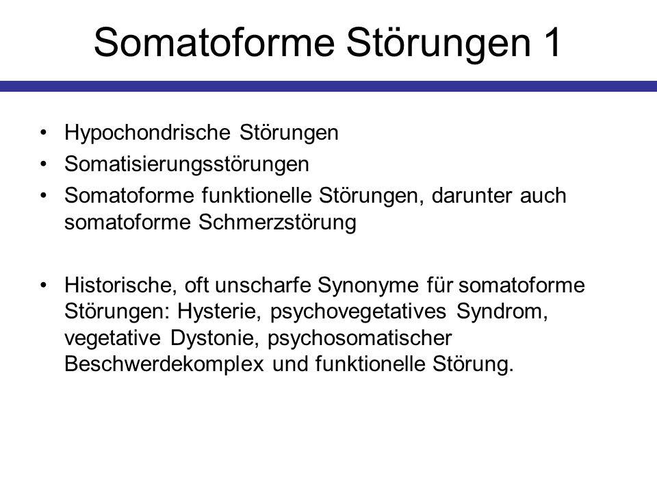 Somatoforme Störungen 1